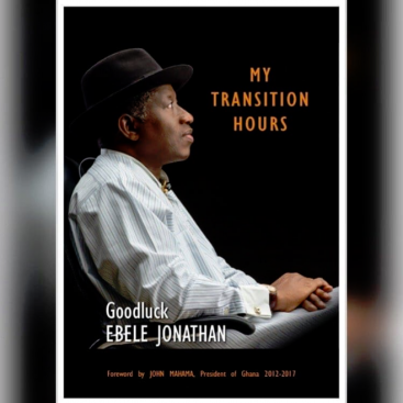 My transition hours, Goodluck Jonathan,