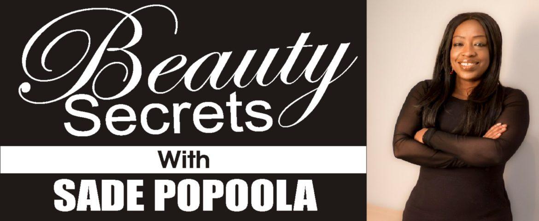 Sade Popoola, Beauty, Skin, Wigs,