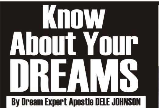 Apostle Dele Johnson, 7 Dreams,