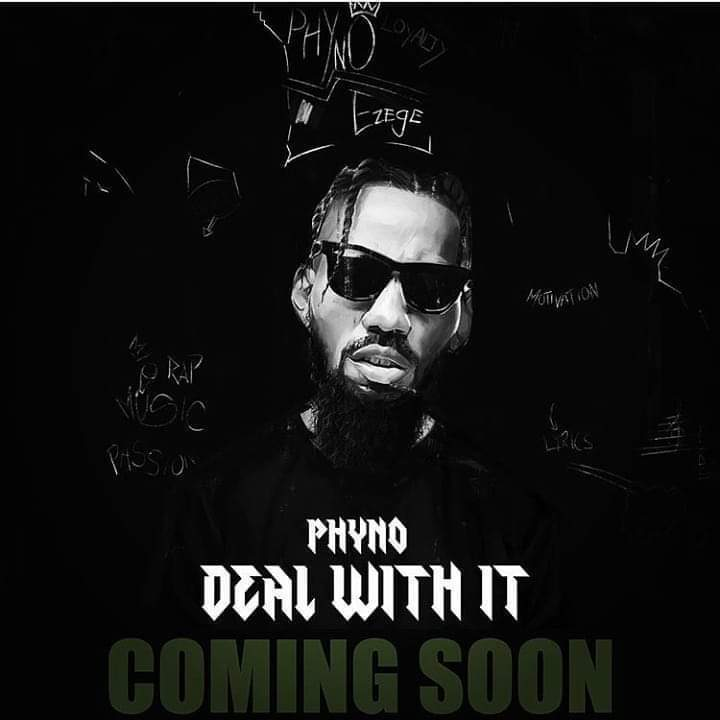 Phyno, #DealWithIt,